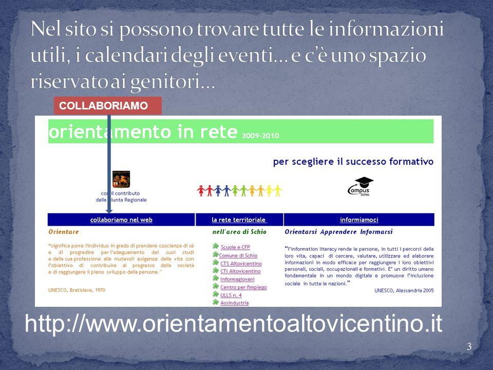 3 http://www.orientamentoaltovicentino.it COLLABORIAMO