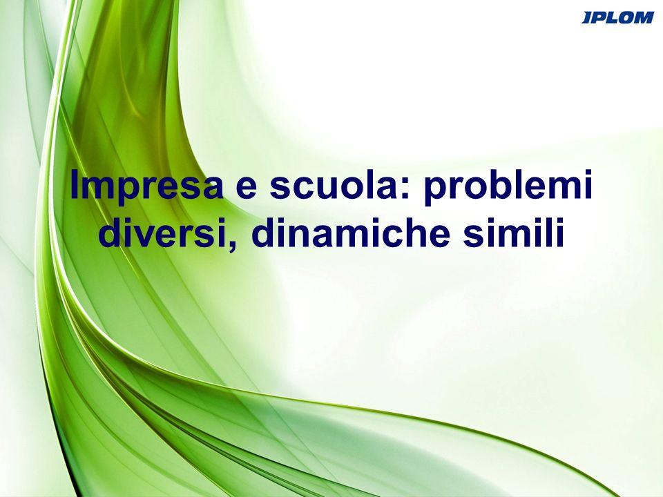 Impresa e scuola: problemi diversi, dinamiche simili