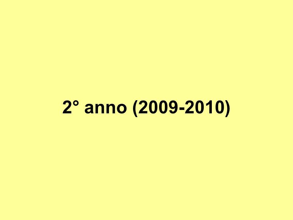 2° anno (2009-2010)