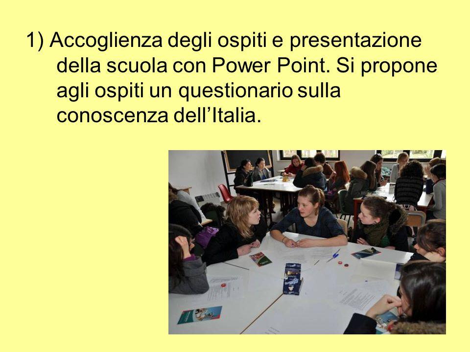 1) Accoglienza degli ospiti e presentazione della scuola con Power Point.