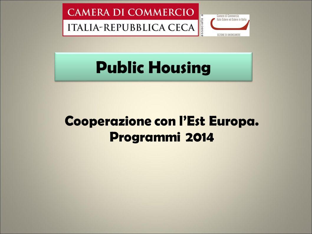 Public Housing Cooperazione con lEst Europa. Programmi 2014
