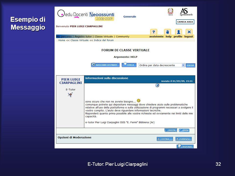 E-Tutor: Pier Luigi Ciarpaglini32 Esempio di Messaggio
