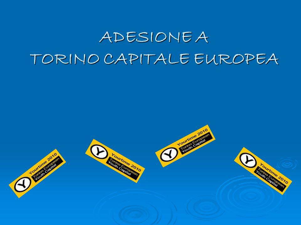 ADESIONE A TORINO CAPITALE EUROPEA