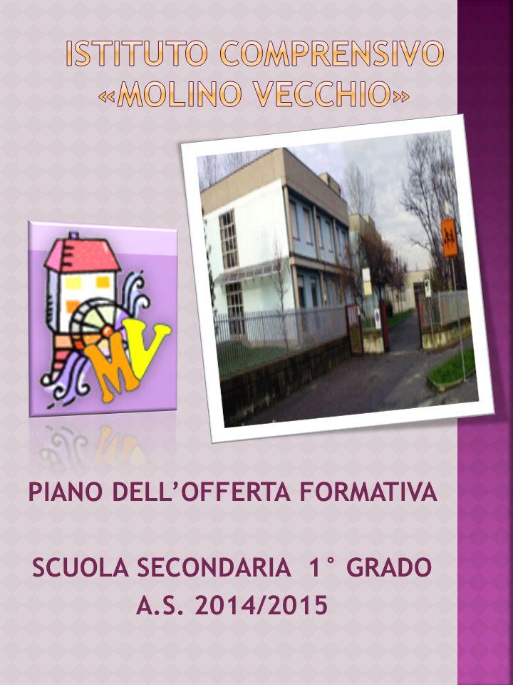 PIANO DELLOFFERTA FORMATIVA SCUOLA SECONDARIA 1° GRADO A.S. 2014/2015