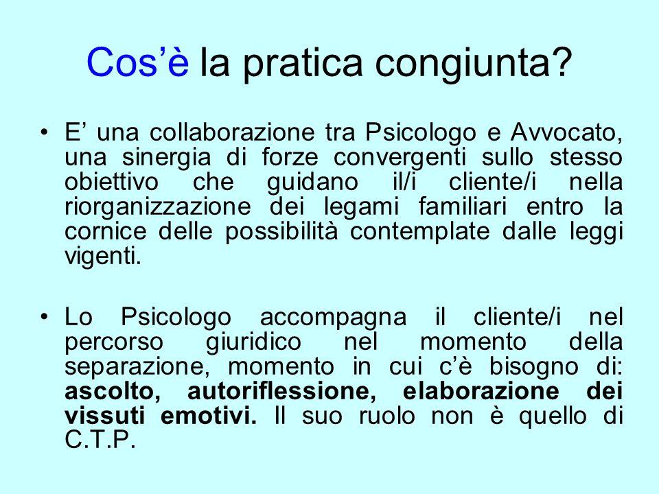 Cosè la pratica congiunta? E una collaborazione tra Psicologo e Avvocato, una sinergia di forze convergenti sullo stesso obiettivo che guidano il/i cl