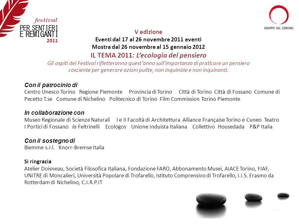 Con il patrocinio di Centro Unesco Torino Regione Piemonte Provincia di Torino Città di Torino Città di Fossano Comune di Pecetto T.se Comune di Niche