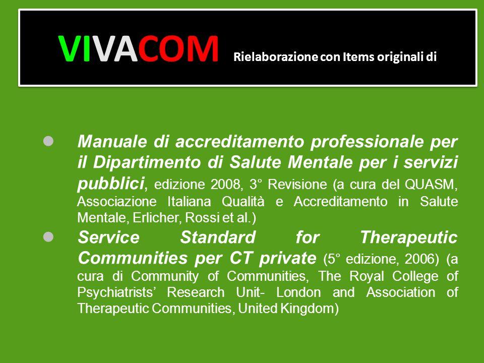 VIVACOM Rielaborazione con Items originali di Manuale di accreditamento professionale per il Dipartimento di Salute Mentale per i servizi pubblici, ed