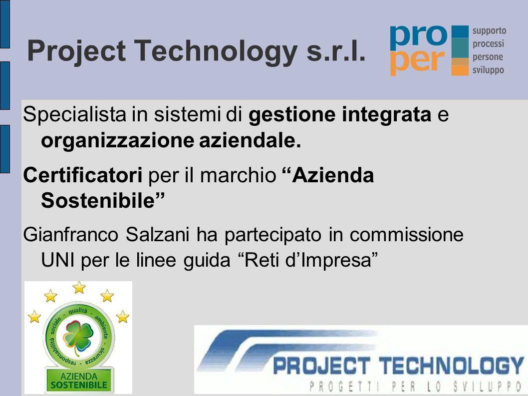 Project Technology s.r.l.Specialista in sistemi di gestione integrata e organizzazione aziendale.