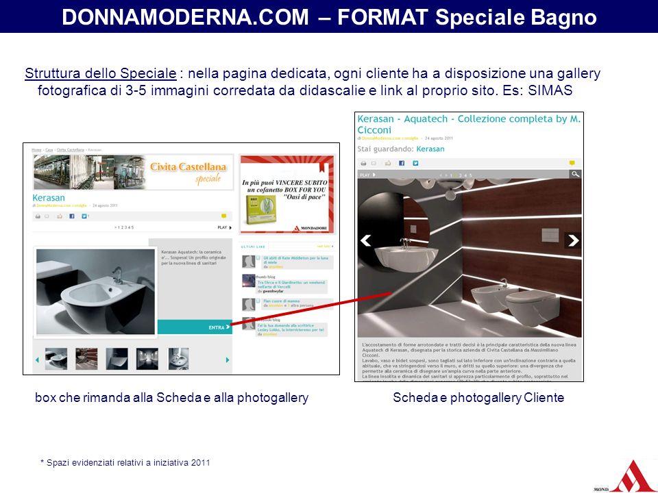 Struttura dello Speciale : nella pagina dedicata, ogni cliente ha a disposizione una gallery fotografica di 3-5 immagini corredata da didascalie e lin