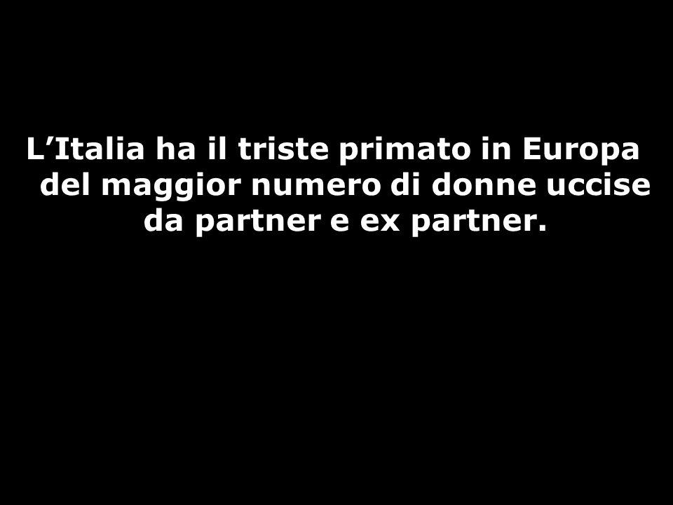 LItalia ha il triste primato in Europa del maggior numero di donne uccise da partner e ex partner.