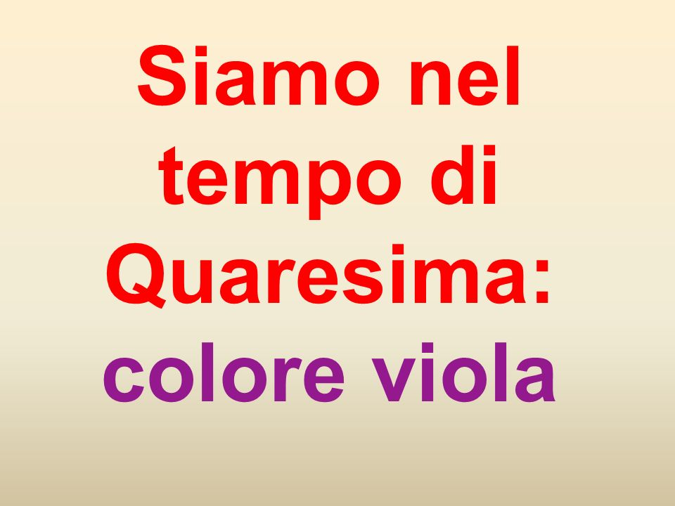 Siamo nel tempo di Quaresima: colore viola