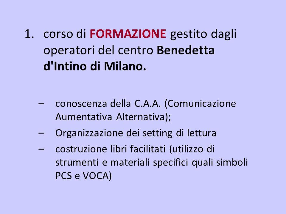 1.corso di FORMAZIONE gestito dagli operatori del centro Benedetta d Intino di Milano.