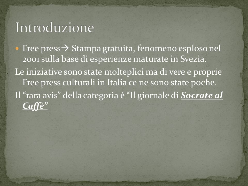 Lidea di Socrate al caffè nasce da un incontro tra Salvatore Veca e Sisto Capra.