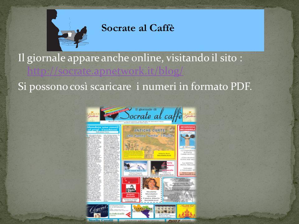 Il giornale appare anche online, visitando il sito : http://socrate.apnetwork.it/blog/ http://socrate.apnetwork.it/blog/ Si possono così scaricare i n