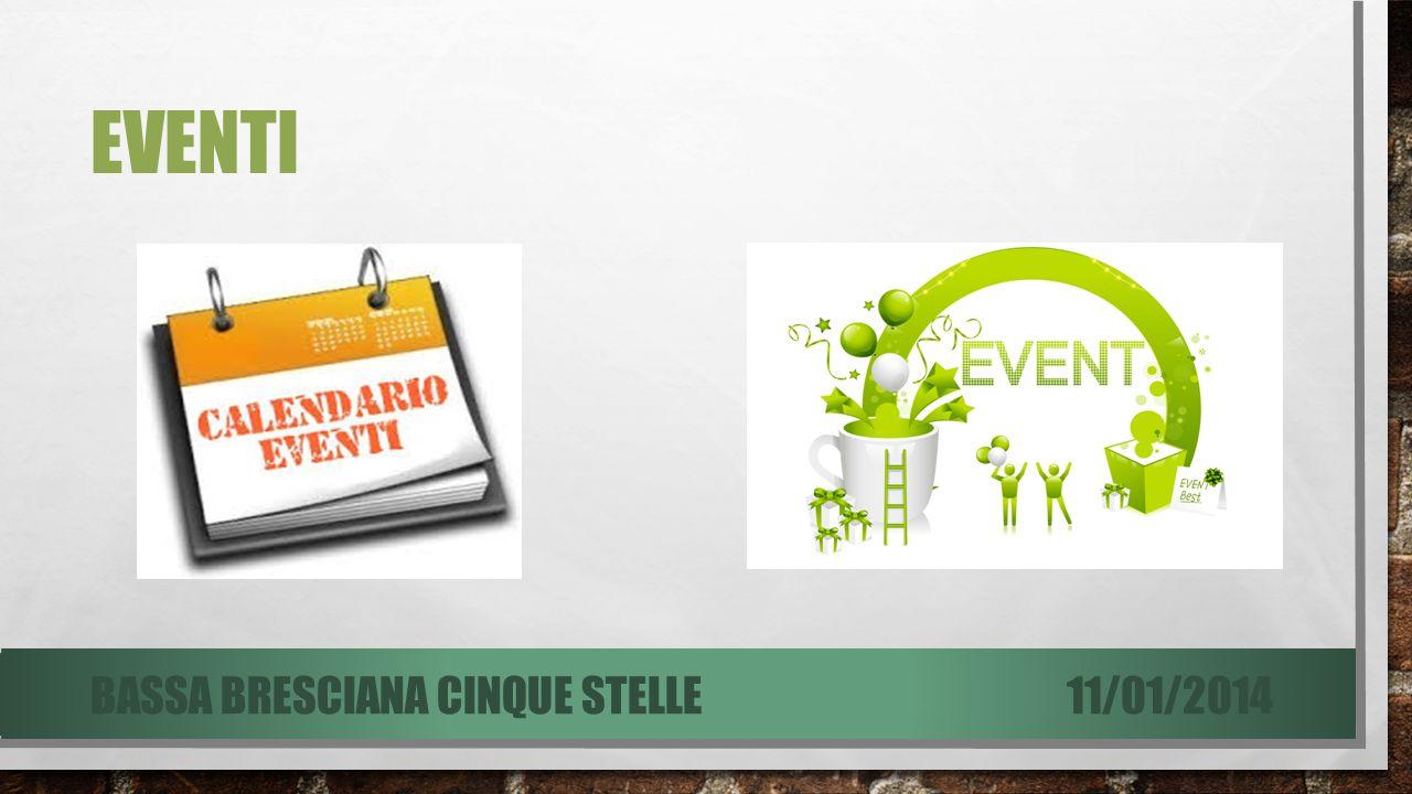 EVENTI 11/01/2014BASSA BRESCIANA CINQUE STELLE