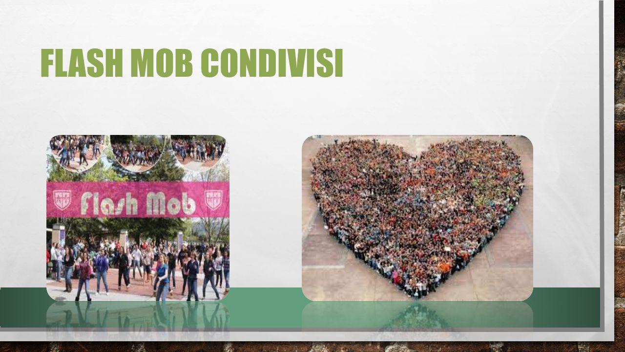 FLASH MOB CONDIVISI
