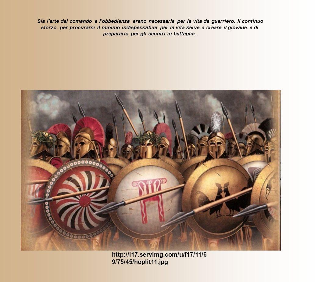 ·Sia l'arte del comando e l'obbedienza erano necessaria per la vita da guerriero. Il continuo sforzo per procurarsi il minimo indispensabile per la vi