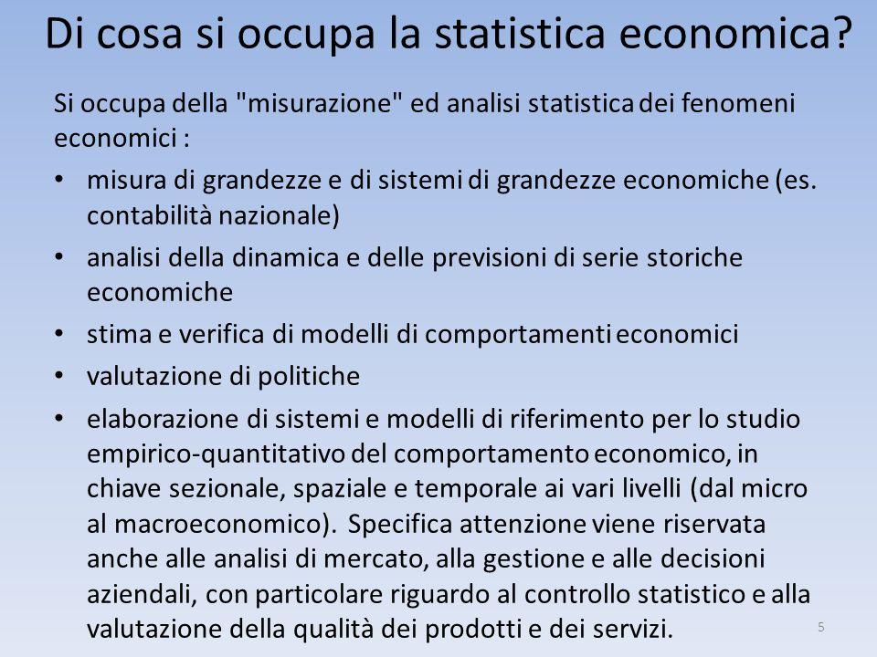 Di cosa si occupa la statistica economica? Si occupa della