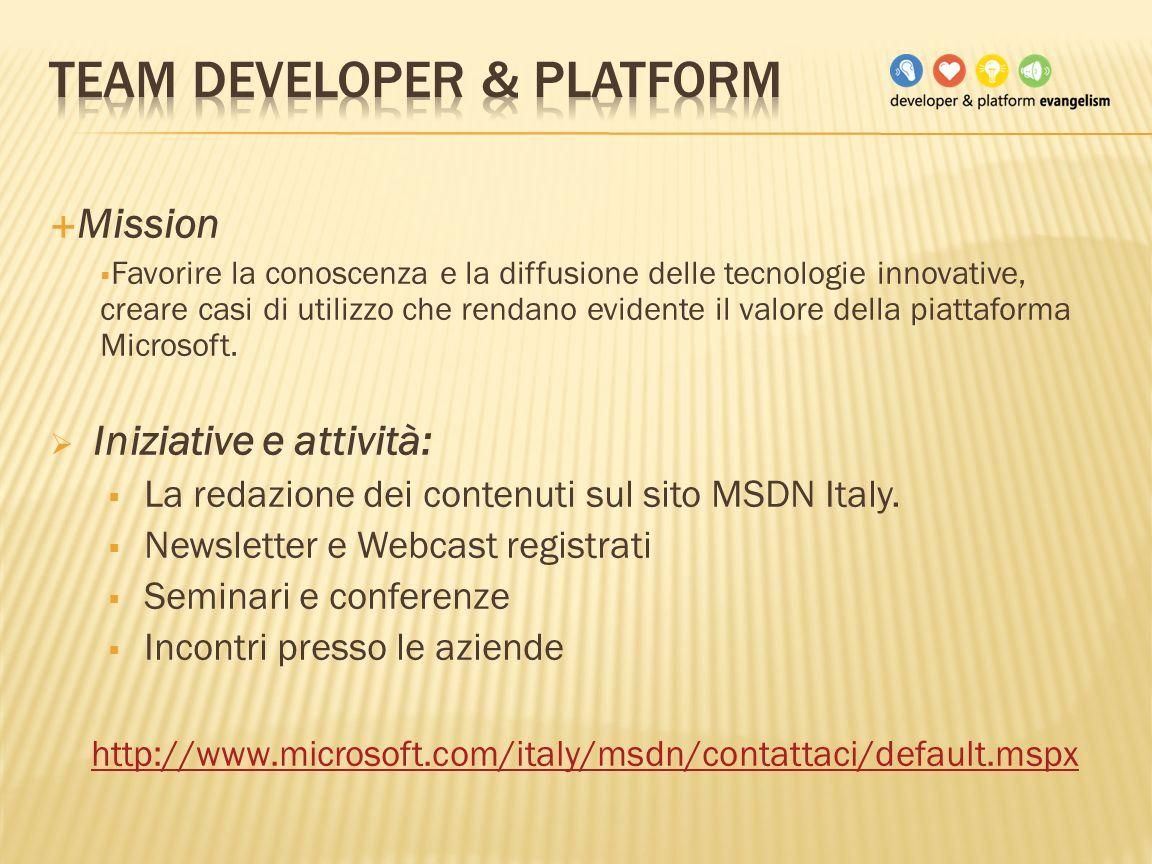 Mission Favorire la conoscenza e la diffusione delle tecnologie innovative, creare casi di utilizzo che rendano evidente il valore della piattaforma M