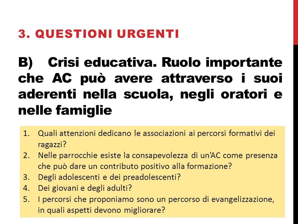 B)Crisi educativa.