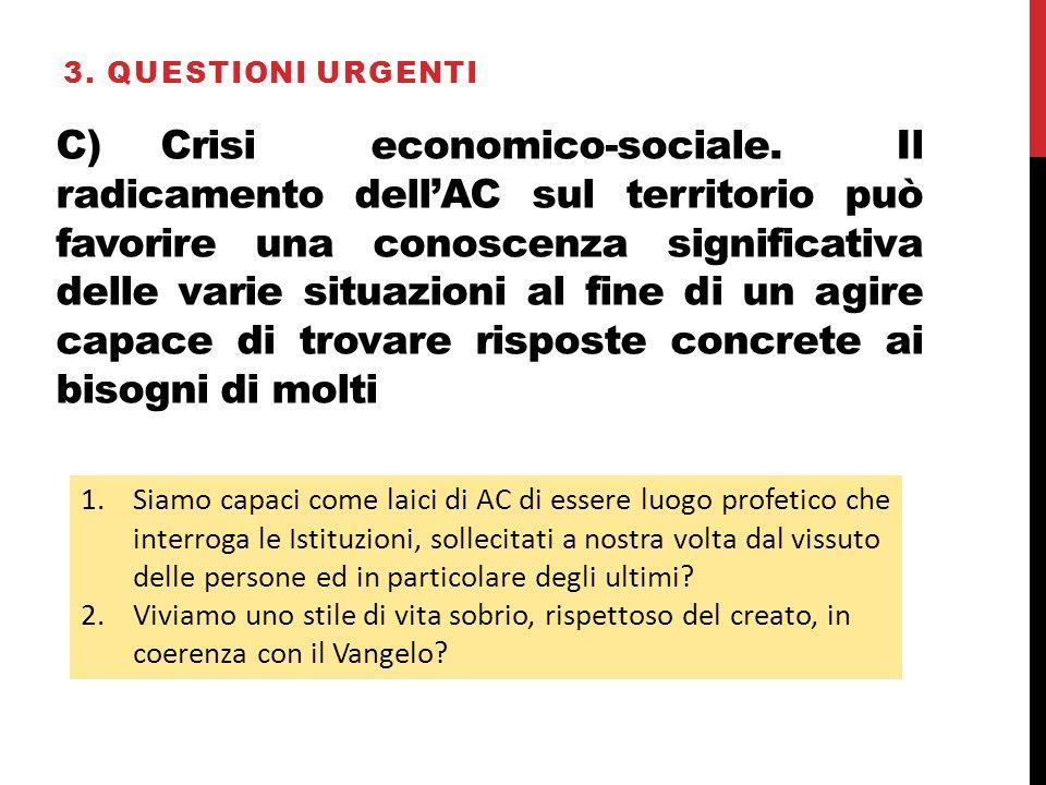 C)Crisi economico-sociale.