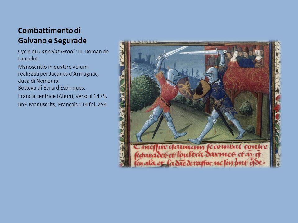 Combattimento di Galvano e Segurade Cycle du Lancelot-Graal : III. Roman de Lancelot Manoscritto in quattro volumi realizzati per Jacques d'Armagnac,