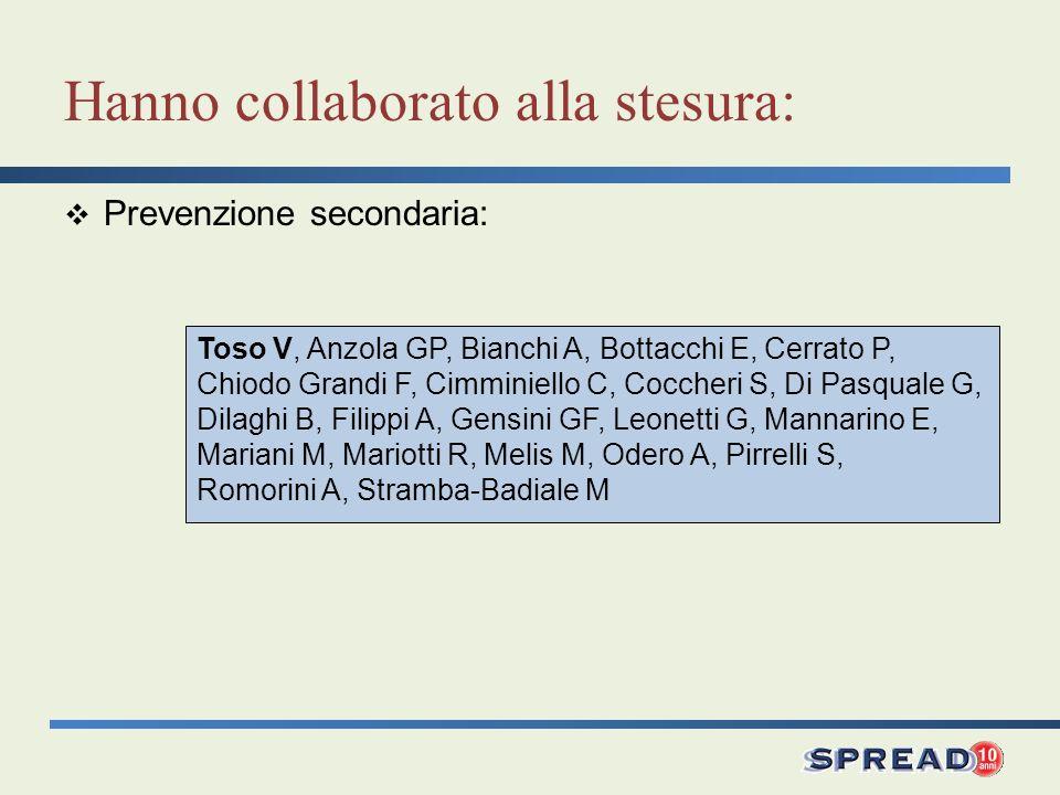 Toso V, Anzola GP, Bianchi A, Bottacchi E, Cerrato P, Chiodo Grandi F, Cimminiello C, Coccheri S, Di Pasquale G, Dilaghi B, Filippi A, Gensini GF, Leo