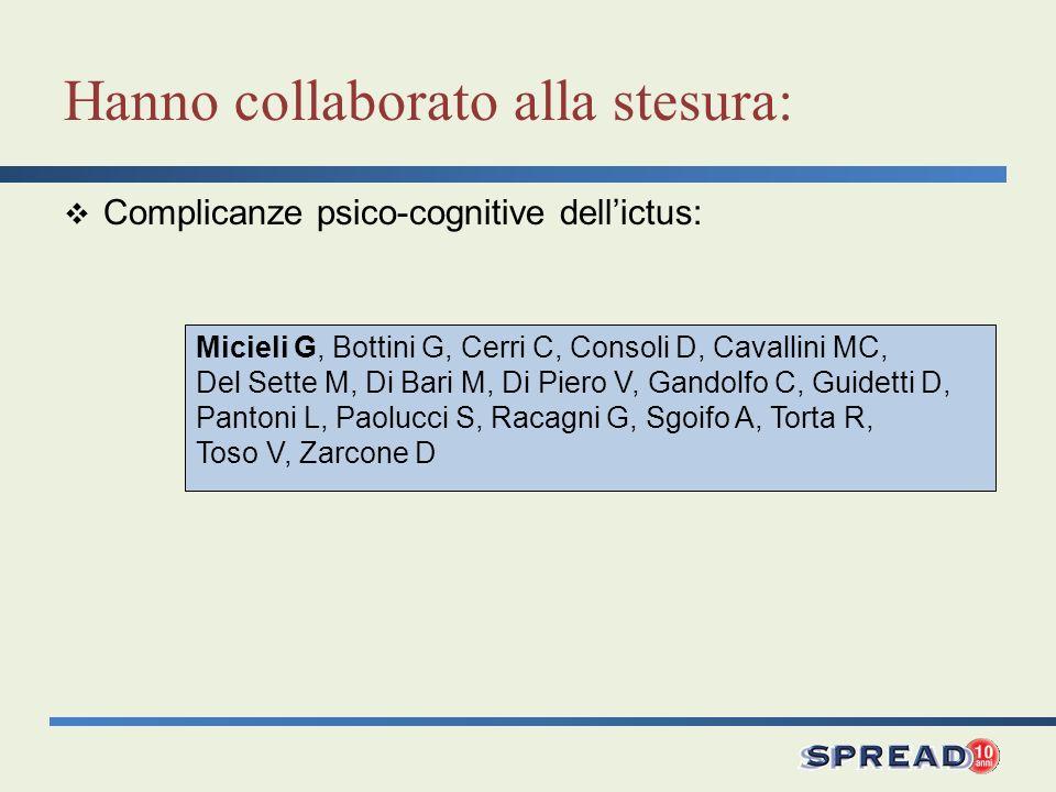 Micieli G, Bottini G, Cerri C, Consoli D, Cavallini MC, Del Sette M, Di Bari M, Di Piero V, Gandolfo C, Guidetti D, Pantoni L, Paolucci S, Racagni G,