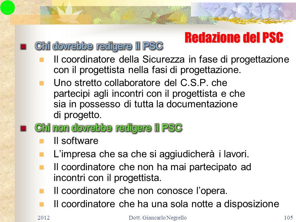 105 Redazione del PSC 2012Dott. Giancarlo Negrello