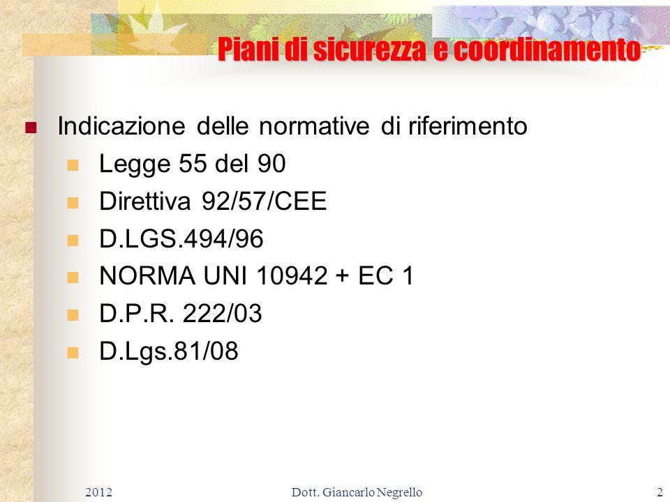 Caduta dallalto di operatori - misure di coordinamento: Caduta dallalto di operatori - misure di coordinamento: nessuna COSTI DELLA SICUREZZA 0 2012103Dott.