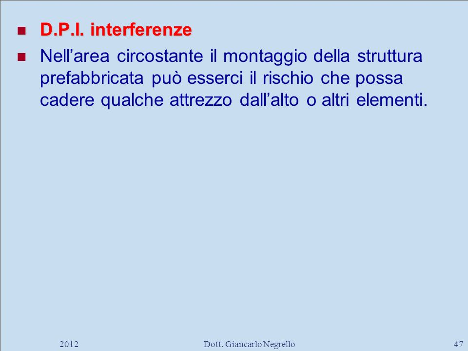 D.P.I.interferenze D.P.I.