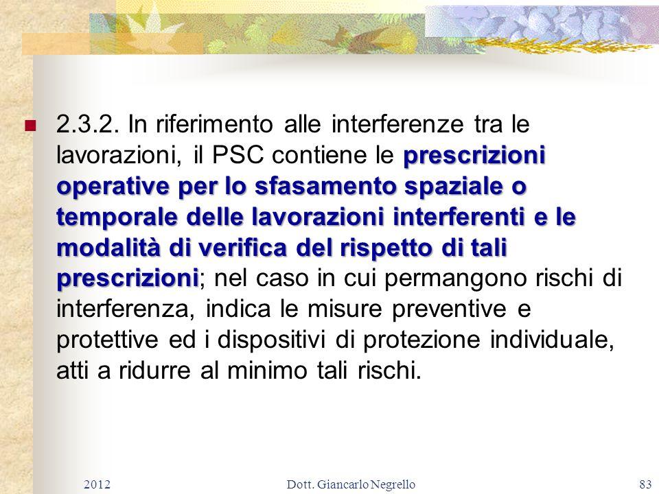 prescrizioni operative per lo sfasamento spaziale o temporale delle lavorazioni interferenti e le modalità di verifica del rispetto di tali prescrizio