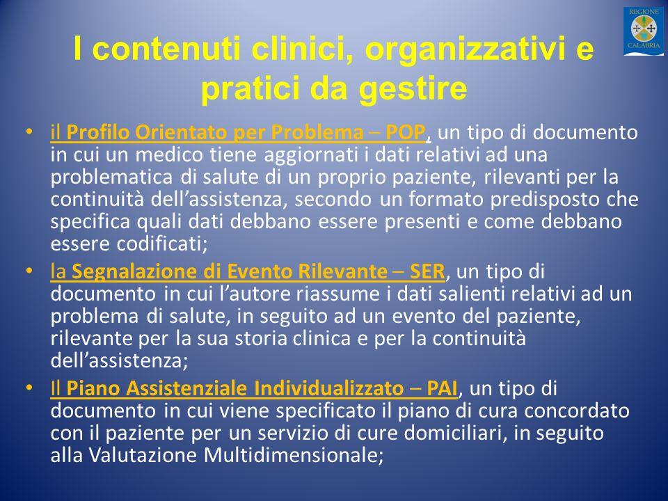 I contenuti clinici, organizzativi e pratici da gestire il Profilo Orientato per Problema – POP, un tipo di documento in cui un medico tiene aggiornat