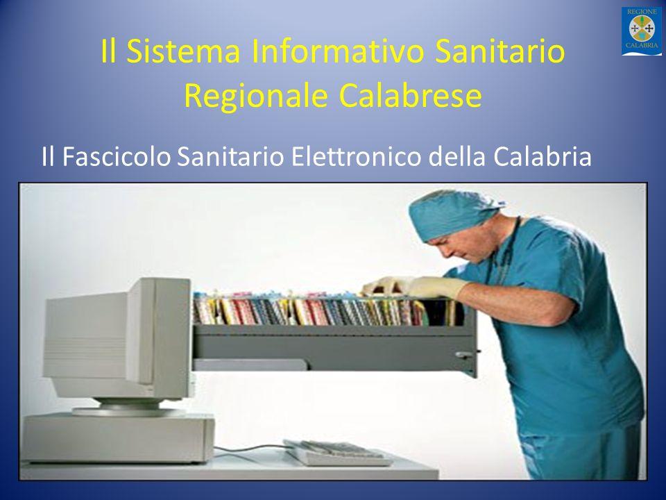 Il Sistema Informativo Sanitario Regionale Calabrese Il Fascicolo Sanitario Elettronico della Calabria