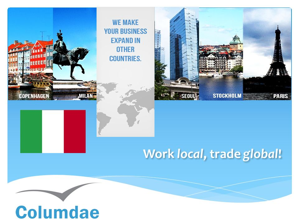 Work local, trade global!