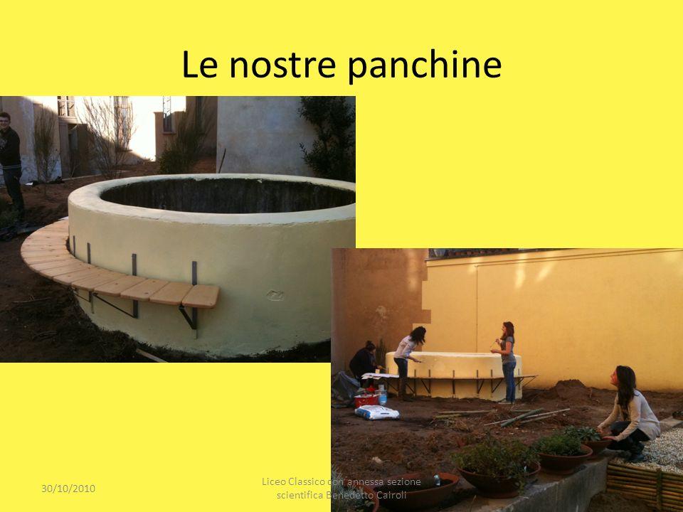 Le nostre panchine 30/10/2010 Liceo Classico con annessa sezione scientifica Benedetto Cairoli