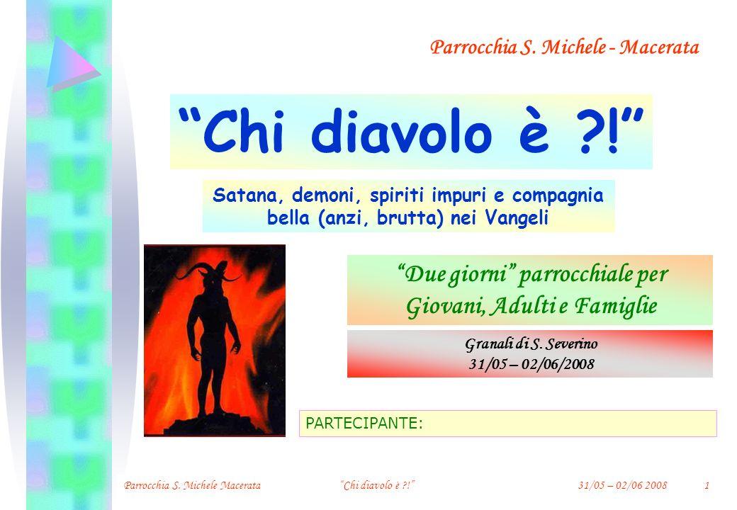 3° INCONTRO Demoni Chi diavolo è ?.