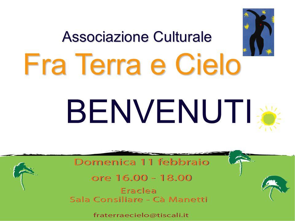 BENVENUTI Associazione Culturale Fra Terra e Cielo
