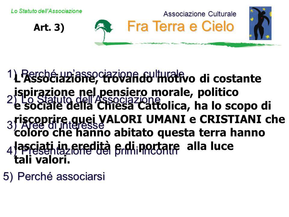 Associazione Culturale Fra Terra e Cielo Lo Statuto dellAssociazione Art.