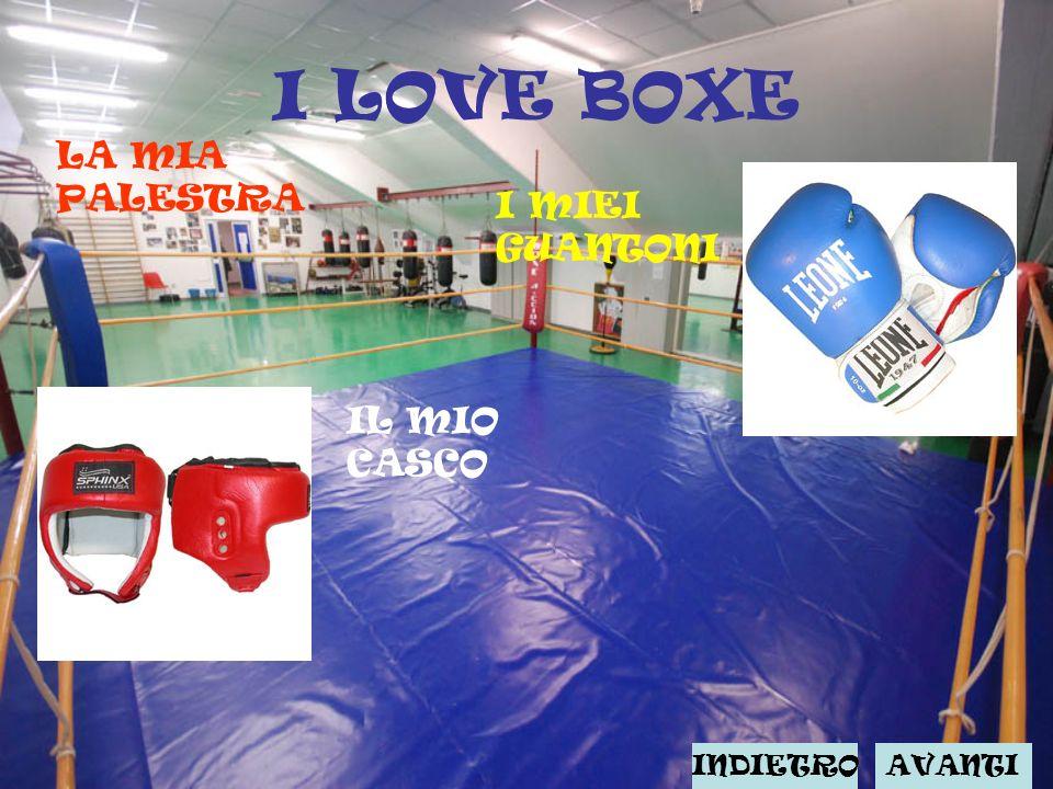 I LOVE BOXE LA MIA PALESTRA I MIEI GUANTONI IL MIO CASCO INDIETROAVANTI