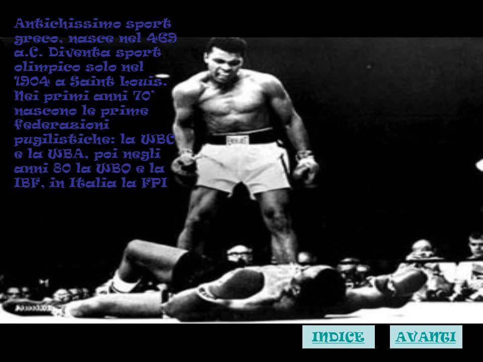 Antichissimo sport greco, nasce nel 469 a.C. Diventa sport olimpico solo nel 1904 a Saint Louis. Nei primi anni 70 nascono le prime federazioni pugili