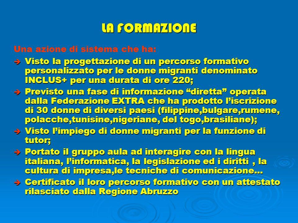 LA SPERIMENTAZIONE Una azione di sistema che ha: LApertura, nel luglio 2006, del Centro Multietnico in Pescara – Viale Bovio 111 LApertura, nel luglio 2006, del Centro Multietnico in Pescara – Viale Bovio 111