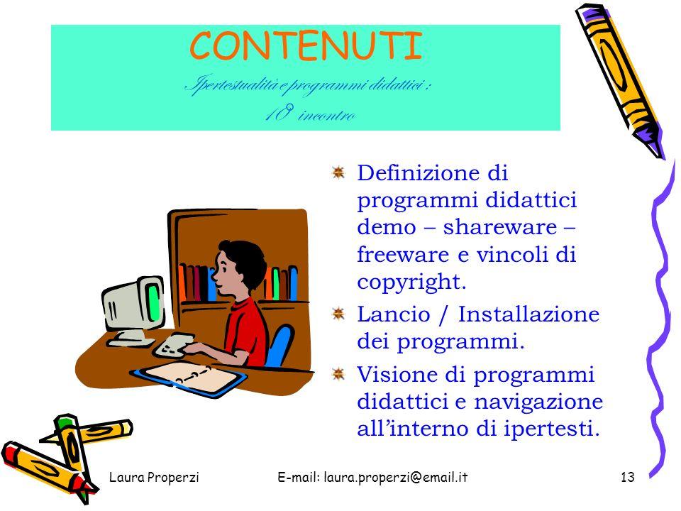 Laura ProperziE-mail: laura.properzi@email.it12 Presentazione del programma e sua utilità in ambito didattico.