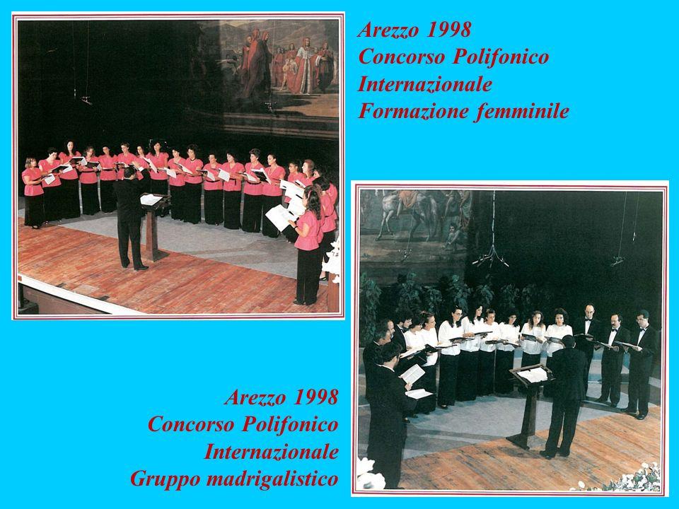 Arezzo 1998 Concorso Polifonico Internazionale Formazione femminile Arezzo 1998 Concorso Polifonico Internazionale Gruppo madrigalistico