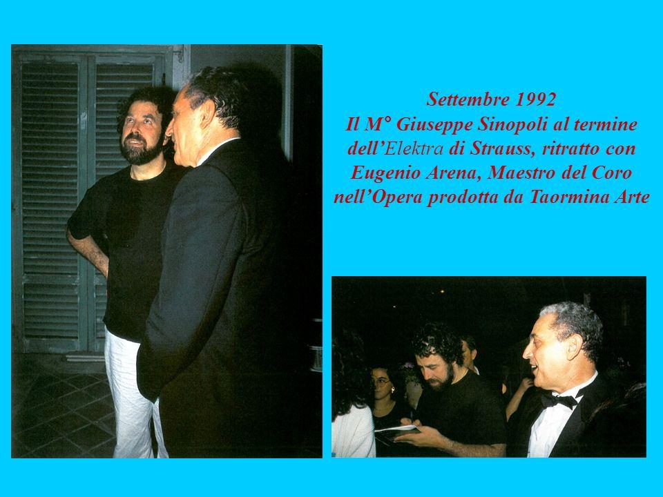 Settembre 1992 Il M° Giuseppe Sinopoli al termine dellElektra di Strauss, ritratto con Eugenio Arena, Maestro del Coro nellOpera prodotta da Taormina