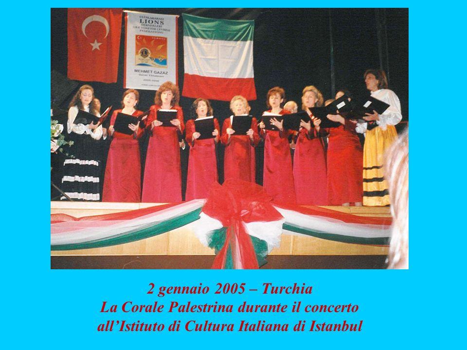 2 gennaio 2005 – Turchia La Corale Palestrina durante il concerto allIstituto di Cultura Italiana di Istanbul