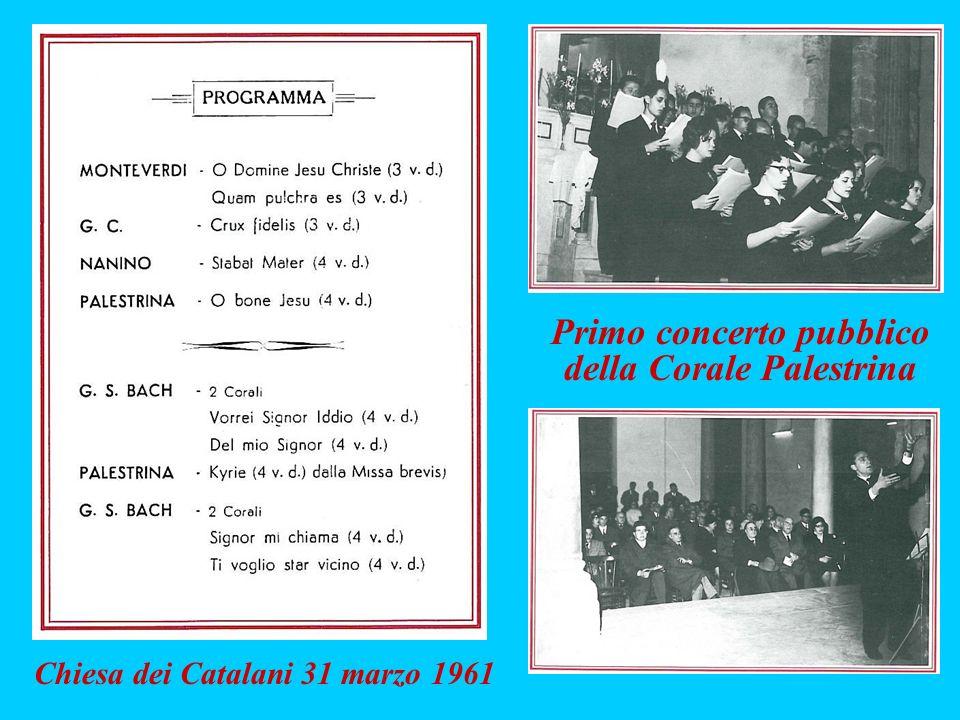 Primo concerto pubblico della Corale Palestrina Chiesa dei Catalani 31 marzo 1961