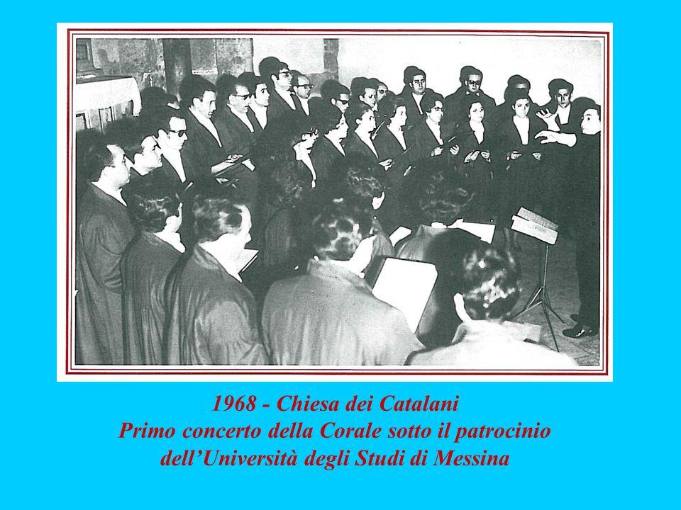 1968 - Chiesa dei Catalani Primo concerto della Corale sotto il patrocinio dellUniversità degli Studi di Messina