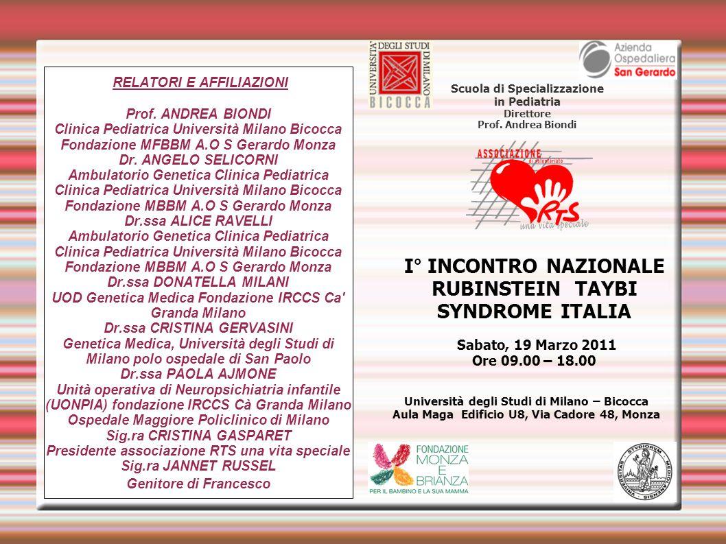 RELATORI E AFFILIAZIONI Prof. ANDREA BIONDI Clinica Pediatrica Università Milano Bicocca Fondazione MFBBM A.O S Gerardo Monza Dr. ANGELO SELICORNI Amb