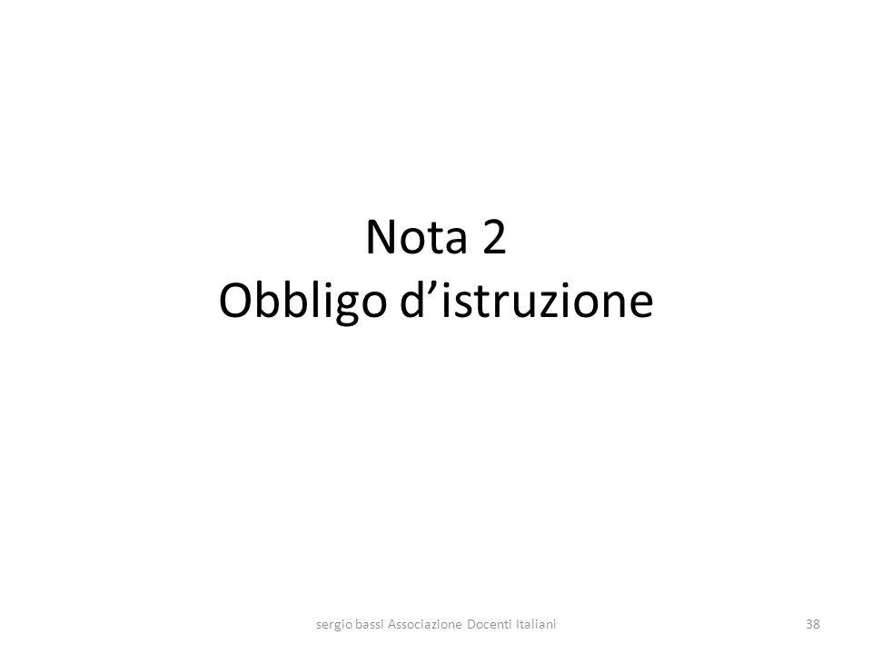 Nota 2 Obbligo distruzione sergio bassi Associazione Docenti Italiani38